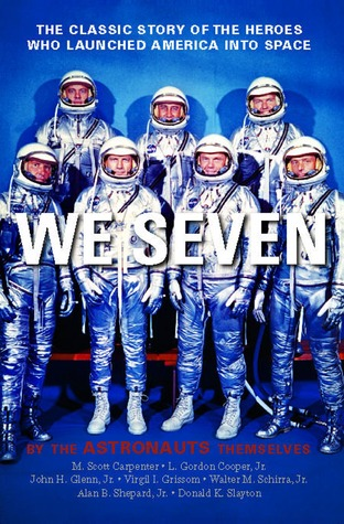 We Seven by Scott Carpenter