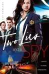 Two Lies and a Spy (Two Lies and a Spy, #1)