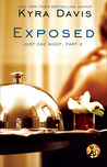 Exposed (Just One Night, #1.2)