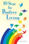 10 Steps to Positive Living