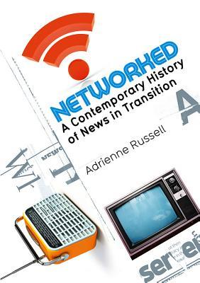 Networked by Adrienne Russell