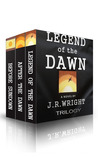 Legend of the Dawn: The Complete Trilogy (Legend of the Dawn #1-3)
