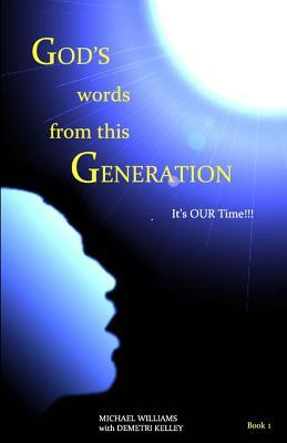 """""""God's Words from This Generation"""" Book 1"""