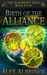 Birth of the Alliance by Alex Albrinck