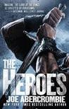 The Heroes (First Law World, #5)