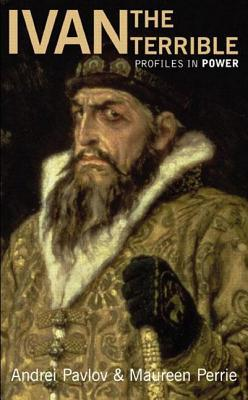 Ivan the Terrible by Maureen Perrie