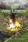The Ark Lords (Rome's Revolution #2)