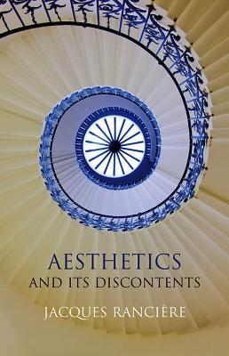 Aesthetics and Its Discontents by Jacques Rancière