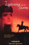 The Lightning and the Storm (The Lightning and the Storm, #1)