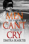 The Doctor Submits (Men Can't Cry Part 2)