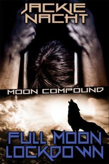 Full Moon Lockdown (Moon Compound #1)