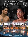 Loyalty & Respect (Loyalty and Respect #4)