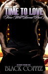 Time to Love Reloaded (Time Will Reveal, #3)