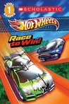 Race to Win! (Hot Wheels Reader Level 1)