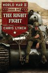 The Right Fight (World War II, #1)