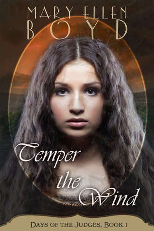 Temper the Wind (Days of the Judges, #1)