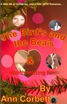 The Bird's and the Bea's
