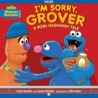 I'm Sorry, Grover: A Rosh Hashanah Tale (Read-Aloud Edition)