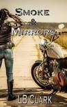 Smoke and Mirrors (Hollywood Knights, #1)