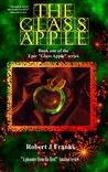 The Glass Apple  (The Glass Apple #1)