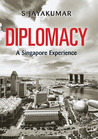 Diplomacy: A Singapore Experiemce