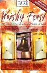 Worship Feast Taize [With Split-Track CD]