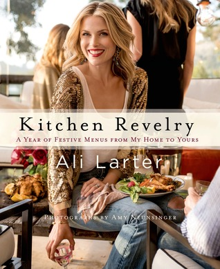 Kitchen Revelry: Fun, Fearless and Festive Ideas to Inspire You to Take a Bite Out of Life
