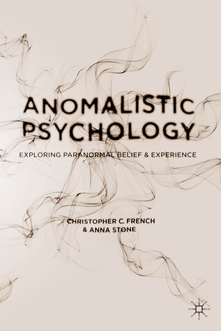 An Introduction to Anomalistic Psychology