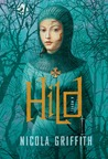 Hild by Nicola Griffith