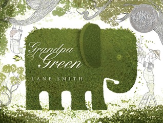 Grandpa Green by Lane Smith