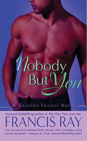 Nobody But You by Francis Ray