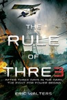 The Rule of Three (The Rule of Three, #1)