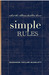 SIMPLE RULES what the oldtime builders knew