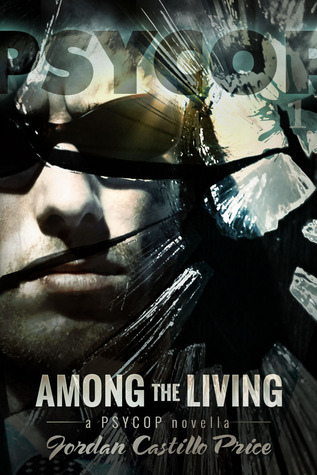 Among the Living (PsyCop #1)