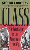 Class: The Wreckage of an American Family