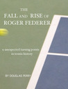 The Fall and Rise of Roger Federer