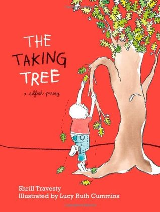 The Taking Tree by Shrill Travesty