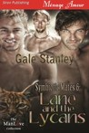 Lane and the Lycans (Symbiotic Mates, #6)