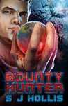 Bounty Hunter by S.J. Hollis