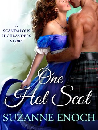 One Hot Scot (Scandalous Highlanders, #0.5)