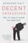Decent Obsessions: Why it's okay to sweat the small stuff