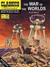 The War of the Worlds (Classics Illustrated)