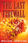 The Last Firewall (Singularity #3)