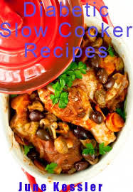 Diabetic Slow-Cooker Recipes