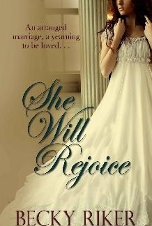 She Will Rejoice (Regarding the Gentry #2)