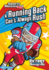 Running Back Can't Always Rush (Victory School Superstars)