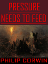 Pressure Needs To Feed