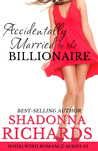 Accidentally Married to the Billionaire (Whirlwind Romance #2)