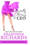 Accidentally Flirting with the CEO (Whirlwind Romance #1)