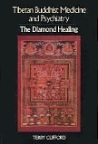 Tibetan Buddhist Medicine and Psychiatry: The Diamond Healing